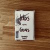 Tronald Dump – Kids with Guns – nueva cassette